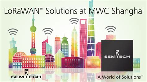 Semtech and LoRa Alliance to Bring LoRaWAN Solutions to