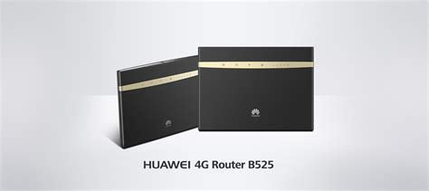 Plans to bring Huawei B525 LTE router to more South