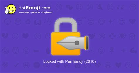 Locked with Pen Emoji Meaning with Pictures: from A to Z