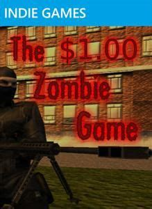 The $1 Zombie Game for Xbox 360 (2011) - MobyGames